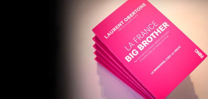 De la France des concussionnaires à la France Big Brother  – Laurent Obertone – Analyse critique