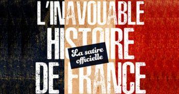 L'inavouable histoire de France d'Homo Soralis à Cro-Macron : l'antidote contre tous les fascismes.